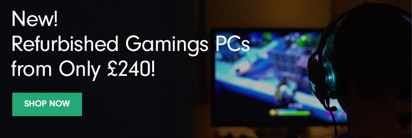 Refurbished Gaming PCs